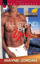 I'll Stand by You (Kimani Romance)
