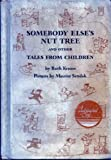 Somebody Else's Nut Tree and Other Tales from Children