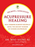 Secrets of Longevity Acupressure Healing