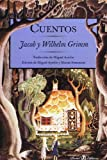 Cuentos de Grimm (Spanish Edition)