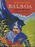 Balboa: Finder of the Pacific (0688310613) by Ronald Syme