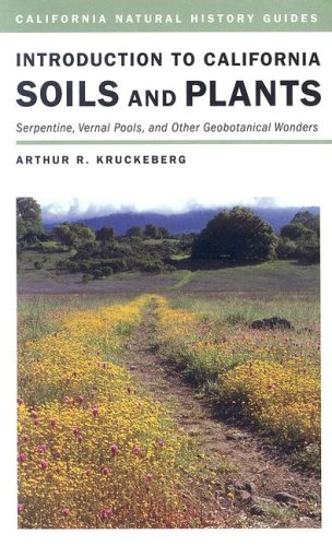 introduction-to-california-soils-and-plants-serpentine-vernal-pools-and-other-geobotanical-wonders-c