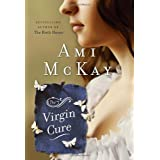 The Virgin Cureby Ami McKay