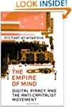 The Empire of Mind: Digital Piracy an...