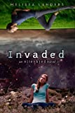 Invaded: An Alienated Novel