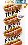 Think Like a Freak: How to Think Smar...
