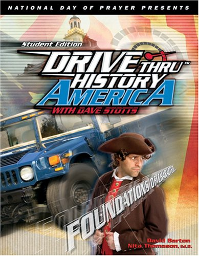 Foundations of Character Student Edition (Drive Thru History America)