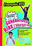 img - for Fran  ais BTS Les 2 th  mes 2010-2011 : G  n  ration(s) et Rire (French Edition) book / textbook / text book
