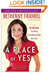 A Place of Yes: 10 Rules for Getting...
