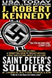 Saint Peter's Soldiers: A James Acton Thriller Book #14