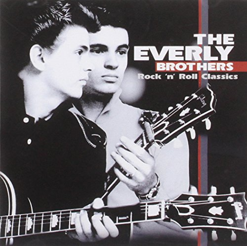 The Everly Brothers - Rock & Roll - Classics - Zortam Music