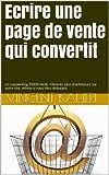 Ecrire une page de vente qui convertit (Expert en 30 minutes)...