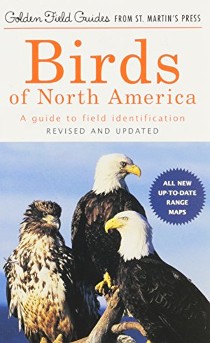 Birds of North America: A Guide To Field Identification (Golden Field Guide f/St. Martin's Press)