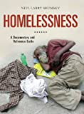 img - for Homelessness: A Documentary and Reference Guide (Documentary and Reference Guides) by Shumsky, Neil Larry (2012) Hardcover book / textbook / text book