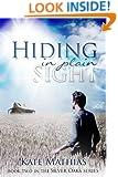 Hiding in Plain Sight (The Silver Oaks Series Book 2)