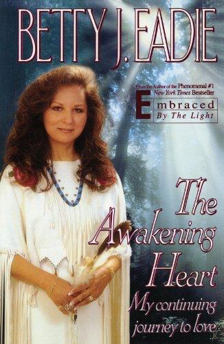 The Awakening Heart: My Continuing Journey to Love