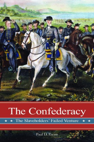 The Confederacy: The Slaveholders' Failed Venture (Reflections on the Civil War Era)