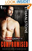 Compromised (Uniformity Book 1)