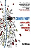 Simply Complexity: A Clear Guide to Complexity Theory (1851686304) by Johnson, Neil