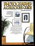 Photographs: A Collector's Guide