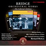 Bridge: Orchestral Works Volumes 1-6 [Chandos: CHAN 10729[6] X] [Sarah Connolly/ Philip Langridge/ BBC National Orchestra of Wales/ Richard Hickox]by Sarah Connolly