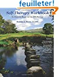 Self-Therapy Workbook: An Exercise Bo...