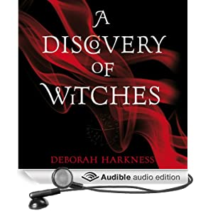 A Discovery of Witches: The All Souls Trilogy, Book 1 (Unabridged)