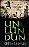 Un Lun Dun (0230016278) by China Mieville