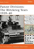 Panzer Divisions: The Blitzkrieg Years 1939-40 (Battle Orders)