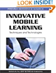 Innovative Mobile Learning: Technique...