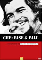 Che Rise And Fall - Documentary On Che Guevara from Patagonia Film Group, LLC.