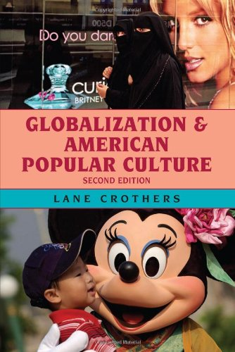 Globalization And American Popular Culture, 2Nd Edition front-653590