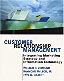 img - for Customer Relationship Management: Integrating Marketing Strategy and Information Technology: 1st (First) Edition book / textbook / text book