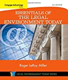 img - for Cengage Advantage Books: Essentials of the Legal Environment Today (Miller Business Law Today Family) book / textbook / text book