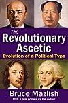 The Revolutionary Ascetic: Evolution...