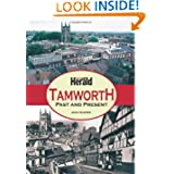 Tamworth Past and Present