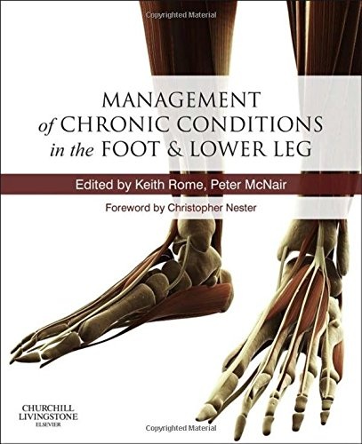 Management of Chronic Conditions in the Foot and Lower Leg, 1e