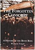 img - for The Forgotten Conscript: A History of the Bevin Boy book / textbook / text book