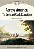 Across America: The Lewis and Clark Expedition (Discovery & Exploration) (1604131926) by Isserman, Maurice