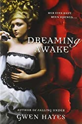 Dreaming Awake by Hayes, Gwen [03 January 2012]