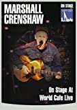 echange, troc Marshall Crenshaw - on Stage at World Cafe Live [Import anglais]