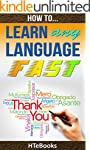 How To Learn Any Language Fast (How T...