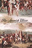 The Spanish Ulcer: A History of the Peninsular War (0306810832) by David Gates