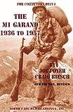 The M1 Garand, 1936-1957