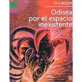 """Odisea por el espacio inexistente(""""a la orilla del viento"""")(para los que leen bien)"""