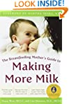The Breastfeeding Mother's Guide to M...