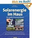 Solarenergie im Haus: Das gro�e Praxi...
