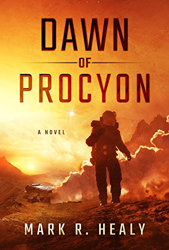 Dawn Of Procyon by Mark R. Healy ebook deal