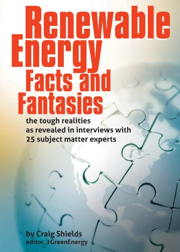 Renewable Energy - Facts and Fantasies