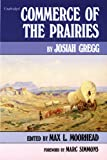 img - for Commerce of the Prairies (American Exploration and Travel Series) book / textbook / text book
